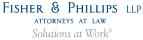 Fisher & Phillips LLP